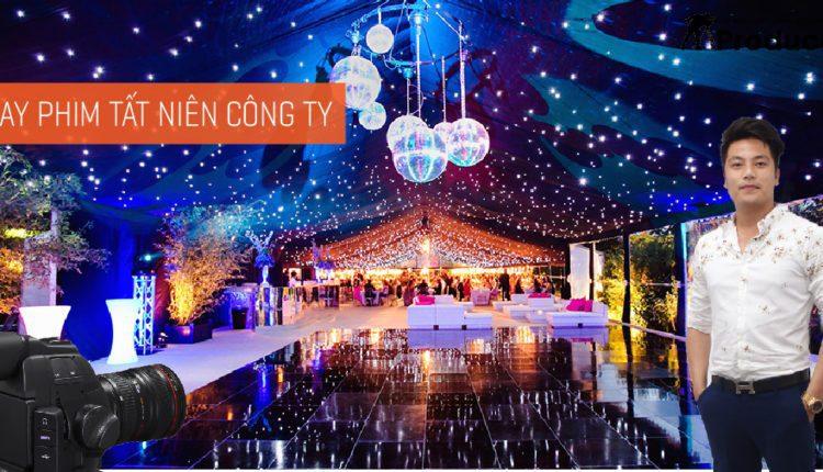 Dịch vụ quay phim sự kiện tất niên 2017 của công ty giá rẻ tại Hà Nội